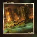 alex-tiuniaev-2012-rachel-ep