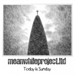 meanwhileproject-ltd-2008-today-is-sunday