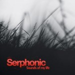 serphonic-2009-sounds-of-my-life