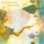 intoxicated-piano-2013-vice-versa